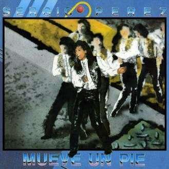 Carátula del disco Mueve un pie de Sergio Pérez (1989)